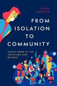 Image of a book with a dark blue cover Text on the book reads: Jenni Osborn Isolation to Community Book for Support Workers
